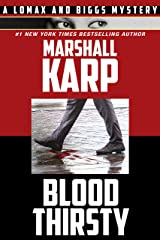 Bloodthirsty (A Lomax & Biggs Mystery Book 2) Kindle Edition