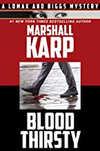 Bloodthirsty (A Lomax & Biggs Mystery Book 2)