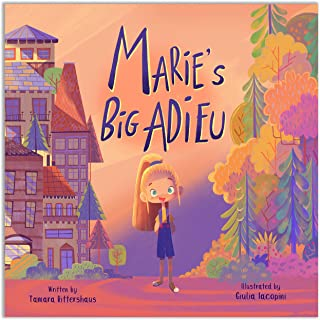 Marie`s Big Adieu: A story about friendship and acceptance