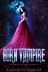 The Born Vampire series: A Reverse Harem Paranormal Romance (The Complete Series, NSFW Version) (NSFW Born Vampire) Kindle Edition