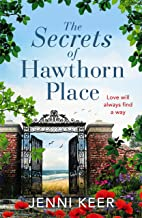 The Secrets of Hawthorn Place: A heartfelt and charming dual-time story of the power of love