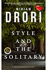 Style and the Solitary: A Jerusalem Murder Mystery Kindle Edition