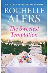 The Sweetest Temptation (Whitfield Brides Book 2) Kindle Edition