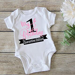Baby's First Birthday Quarantine Outfit - Funny Birthday One Piece - 1 Year Old Gift Idea - Girl 1st Birthday Shirt - 1QG