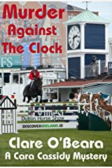 Murder Against The Clock (Cara Cassidy Mysteries Book 1) Kindle Edition