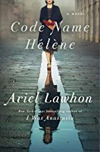 Code Name Hélène: A Novel