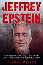 Jeffrey Epstein: Teenage Girls Trafficking, Virgin Islands, Dark Elite Secrets & His Mysterious Death