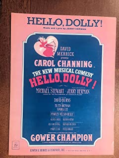 HELLO DOLLY! (Jerry Herman sheet music) from the 1964 Broadway show HELLO DOLLY with Carol Channing! Excellent condition.