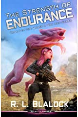 The Strength of Endurance: A Space Colonization Adventure Novella (Under A New Sun Book 3) Kindle Edition