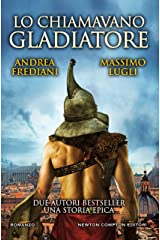 Lo chiamavano Gladiatore Formato Kindle