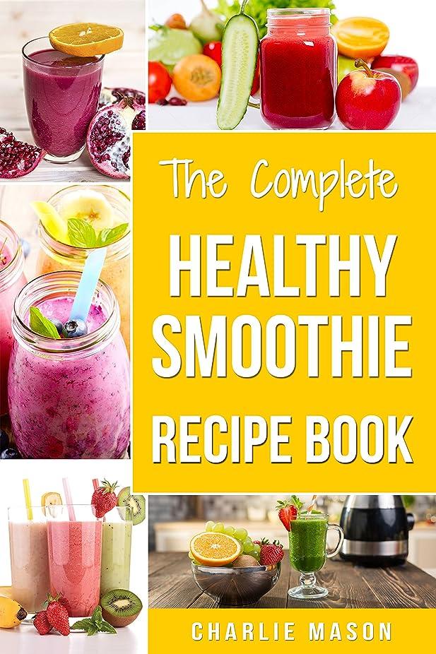 心配する病気の表面Smoothie Recipe Book: Recipes And Juice Book Diet Maker Machine Cookbook Cleanse Bible (Smoothie Recipe Book Smoothie Recipes Smoothie Recipes Smoothie ... Maker Machine Smoo) (English Edition)