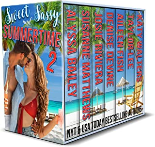 Sweet and Sassy Summertime – Part 2 (Sweet and Sassy Romance)