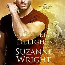 Untamed Delights: The Phoenix Pack, Book 8