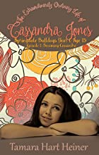 Episode 1: Becoming Cassandra: A Real-life Book for Teens: The Extraordinarily Ordinary Life of Cassandra Jones (Springdale Bulldogs Year 1: Age 15)