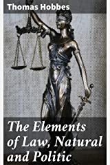 The Elements of Law, Natural and Politic (English Edition) eBook Kindle