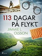113 dagar pГҐ flykt (Swedish Edition)