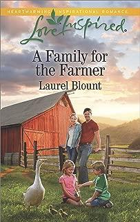 A Family for the Farmer: A Fresh-Start Family Romance (Love Inspired)