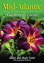 Mid-Atlantic Gardener's Guide: Delaware, Maryland, Virginia, Washington, D.C.