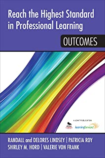 Reach the Highest Standard in Professional Learning: Outcomes