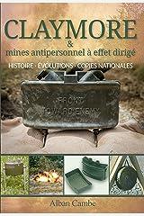 Claymore et mines antipersonnel à effet dirigé: Histoire, évolutions et copies nationales Format Kindle