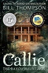 Callie (The Bayou Hauntings Book 1) Kindle Edition