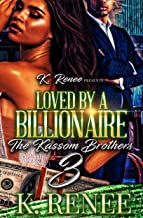 Loved By A billionaire: The Kassom Brothers 3