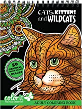 Cats, Kittens, and Wildcats Adult Coloring Book - Features 50 Original Hand Drawn Designs Printed on Artist Quality Paper with Hardback Covers, Top Perforated Pages, and Bonus Blotter