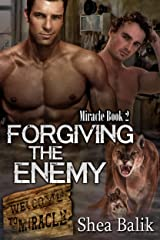 Forgiving the Enemy (Miracle Book 2) Kindle Edition