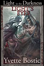 Light's Eyes (Light in the Darkness Book 2)