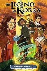 The Legend of Korra: Turf Wars Part Three Kindle Edition
