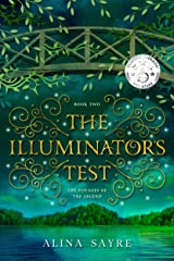 The Illuminator's Test (The Voyages of the Legend Book 2) Kindle Edition