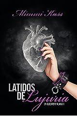 Latidos de lujuria: Novela romántica y ficción médica (En cuerpo y alma nº 3) (Spanish Edition) Kindle Edition