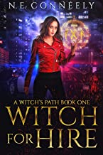 Witch for Hire (A Witch's Path Book 1)