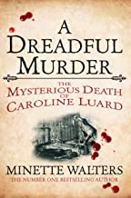A Dreadful Murder: The Mysterious Death of Caroline Luard (Quick Reads 2013) (English Edition)