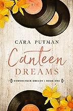 Canteen Dreams: A WWII Homefront Romance (Cornhusker Dreams Book 1)