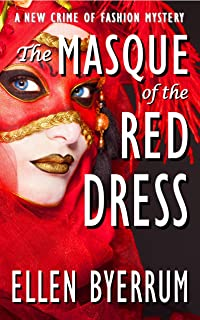 The Masque of the Red Dress: A Crime of Fashion Mystery (The Crime of Fashion Mysteries Book 11)
