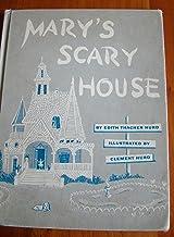Mary's Scary House