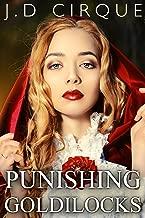 Punishing Goldilocks (Dark BDSM Fairy Tales Erotica) (Twisted Tales Book 7)
