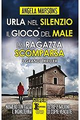 Urla nel silenzio - Il gioco del male - La ragazza scomparsa (DI Kim Stone) Formato Kindle