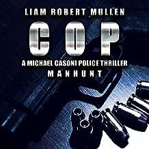 Manhunt: Cop Series, Book 1