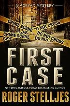 FIRST CASE: Murder Alley - Crime Thriller (McRyan Mystery Thriller and Suspense Series Book) (McRyan Mystery Series)