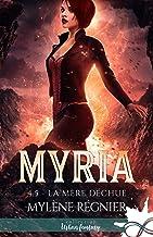 La mère déchue: Myria, T4.5