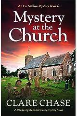 Mystery at the Church: A totally unputdownable cozy mystery novel (An Eve Mallow Mystery Book 6) Kindle Edition