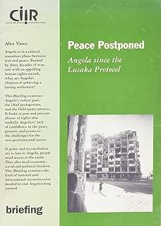 Peace Postponed: Angola Since the Lusaka Protocol (CIIR Briefing)