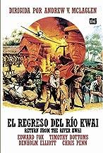 Return From River Kwai -1989 (Edward Fox, Denholm Elliott, Timothy Bottoms) (El Regreso Del Rio Kwai) European Import