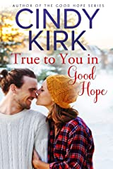 True to You in Good Hope (A Good Hope Novel Book 15) Kindle Edition