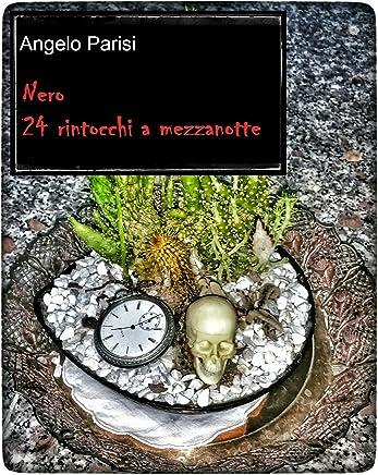 Nero - 24 rintocchi a mezzanotte