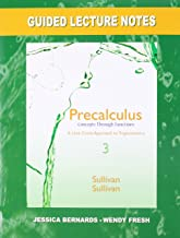 Guided Lecture Notes for Precalculus: Concepts Through Functions, A Unit Circle Approach to Trigonometry