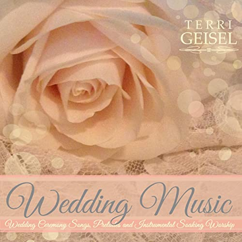 Wedding Music Wedding Ceremony Songs Preludes And Instrumental