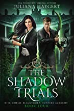 The Shadow Trials (Rite World: Blackthorn Hunters Academy Book 4)